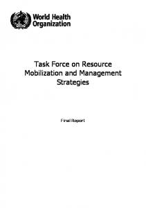 Task Force on Resource Mobilization and Management Strategies. Final Report