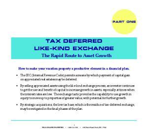 TAX DEFERRED LIKE-KIND EXCHANGE
