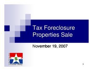 Tax Foreclosure Properties Sale. November 19, 2007