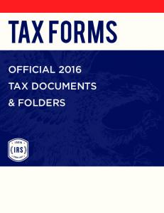tax forms OFFICIAL 2016 TAX DOCUMENTS & FOLDERS