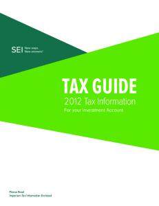 TAX GUIDE Tax Information. For your Investment Account. Please Read Important Tax Information Enclosed