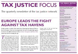 TAX JUSTICE FOCUS. The European Community s Court of. The quarterly newsletter of the tax justice network