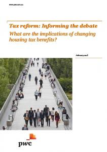 Tax reform: Informing the debate What are the implications of changing housing tax benefits?