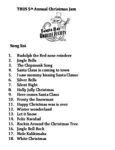 TBUS 5 th Annual Christmas Jam. Song list