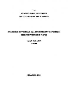 T.C. ISTANBUL BILGI UNIVERSITY INSTITUTE OF SOCIAL SCIENCES CULTURAL DIFFERENCE AS A DETERMINANT IN FOREIGN DIRECT INVESTMENT FLOWS