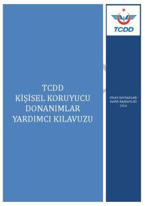 TCDD KİŞİSEL KORUYUCU DONANIMLAR YARDIMCI KILAVUZU