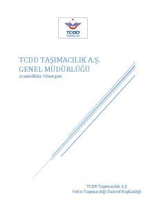 TCDD TAŞIMACILIK A.Ş. GENEL MÜDÜRLÜĞÜ Acentelikler Yönergesi