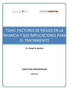 TDAH: FACTORES DE RIESGO EN LA INFANCIA Y SUS IMPLICACIONES PARA EL TRATAMIENTO