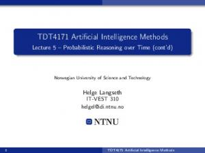 TDT4171 Artificial Intelligence Methods