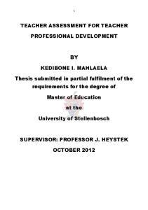 TEACHER ASSESSMENT FOR TEACHER PROFESSIONAL DEVELOPMENT KEDIBONE I. MAHLAELA
