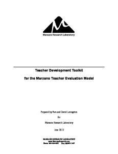 Teacher Development Toolkit. for the Marzano Teacher Evaluation Model