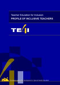 Teacher Education for Inclusion PROFILE OF INCLUSIVE TEACHERS TE I. European Agency for Development in Special Needs Education