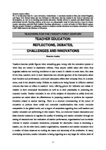 TEACHER EDUCATION: REFLECTIONS, DEBATES, CHALLENGES AND INNOVATIONS