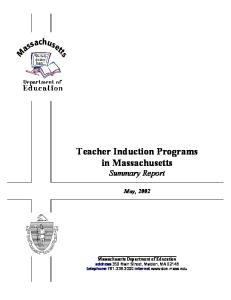 Teacher Induction Programs in Massachusetts Summary Report