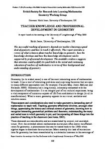 TEACHER KNOWLEDGE AND PROFESSIONAL DEVELOPMENT IN GEOMETRY