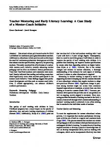 Teacher Mentoring and Early Literacy Learning: A Case Study of a Mentor-Coach Initiative