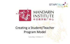 Teacher Program Model. Saturday, October 20