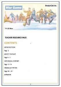 TEACHER RESOURCE PACK CONTENTS INTRODUCTION. Page 2 ABOUT THE PLAY. Page 3-11 HISTORICAL CONTEXT. Page DRAMA ACTIVITIES. Page APPENDIX