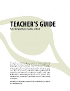 Teacher s Guide. To the Aboriginal Student Transition Handbook