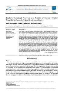 Teacher s Professional Perception as a Predictor of Teacher Student Friendship in Facebook: A Scale Development Study