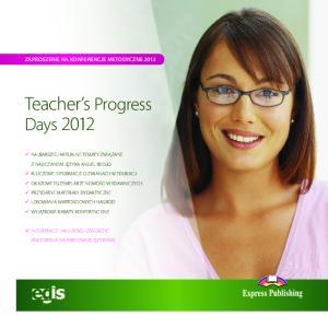 Teacher s Progress Days 2012