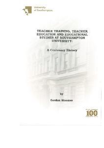 TEACHER TRAINING, TEACHER EDUCATION AND EDUCATIONAL STUDIES AT SOUTHAMPTON UNIVERSITY: