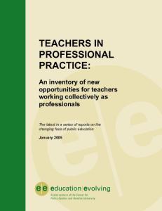TEACHERS IN PROFESSIONAL PRACTICE:
