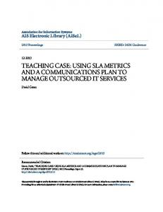TEACHING CASE: USING SLA METRICS AND A COMMUNICATIONS PLAN TO MANAGE OUTSOURCED IT SERVICES
