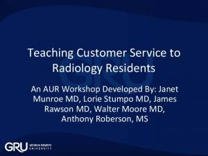 Teaching Customer Service to Radiology Residents