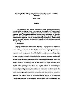 Teaching English Skill by Using Communicative Approach at Amik Bina Sriwijaya. Dewi Yanti. Abstract