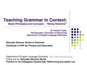 Teaching Grammar in Context: Basic Principles and Concepts Doing Grammar