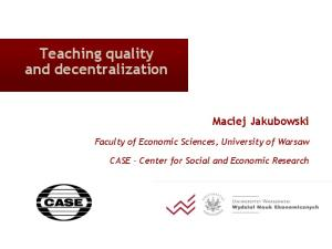 Teaching quality and decentralization