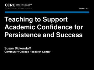 Teaching to Support Academic Confidence for Persistence and Success