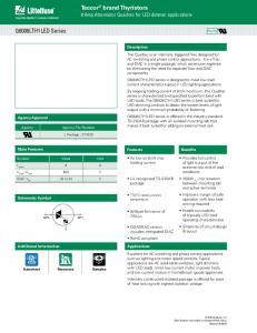 Teccor brand Thyristors 8 Amp Alternistor Quadrac for LED dimmer applications. Q6008LTH1LED Series. Description
