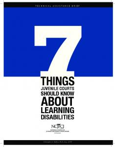 TECHNICAL ASSISTANCE BRIEF THINGS JUVENILE COURTS SHOULD KNOW ABOUT LEARNING DISABILITIES. Christopher A. Mallett, Ph.D., Esq