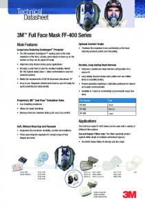Technical. Datasheet. 3M Full Face Mask FF-400 Series. Main Features. Applications. Optional Comfort Cradle. Large Lens Featuring Scotchgard Protector