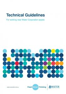 Technical Guidelines. For working near Water Corporation assets