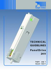 TECHNICAL GUIDELINES PanelDrive 24 V. English Deutsch