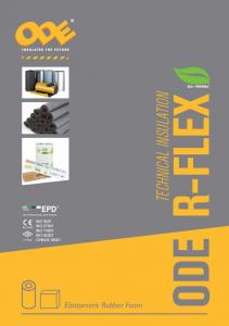 TECHNICAL INSULATION ISO 9001 ISO ISO ISO OHSAS EN TS ODE R-FLEX. Elastomeric Rubber Foam