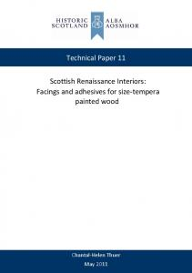 Technical Paper 11. Scottish Renaissance Interiors: Facings and adhesives for size tempera painted wood