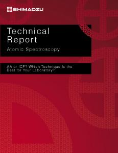 Technical Report. Atomic Spectroscopy. AA or ICP? Which Technique Is the Best for Your Laboratory?