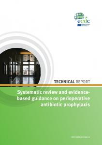 TECHNICAL REPORT. Systematic review and evidencebased guidance on perioperative antibiotic prophylaxis