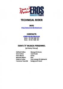 TECHNICAL RIDER. INFO  CONTACTS Mob.: Mob