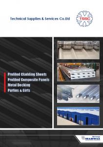 Technical Supplies & Services Co.Ltd. Profiled Cladding Sheets Profiled Composite Panels Metal Decking Purlins & Girts