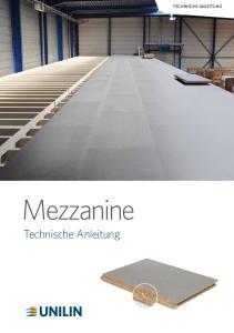 TECHNISCHE ANLEITUNG 1. Mezzanine. Technische Anleitung