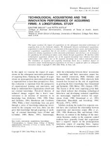 TECHNOLOGICAL ACQUISITIONS AND THE INNOVATION PERFORMANCE OF ACQUIRING FIRMS: A LONGITUDINAL STUDY