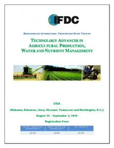 TECHNOLOGY ADVANCES IN AGRICULTURAL PRODUCTION, WATER AND NUTRIENT MANAGEMENT