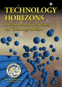 Technology Horizons A Vision for Air Force Science and Technology