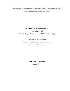 TECHNOLOGY IN EDUCATION: A CRITICAL SOCIAL EXAMINATION OF A RURAL SECONDARY SCHOOL IN GHANA. A dissertation presented to