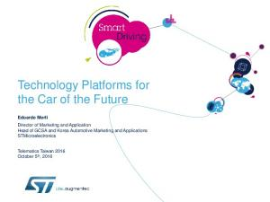 Technology Platforms for the Car of the Future